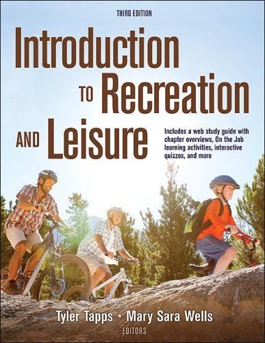 Introduction to Recreation and Leisure  3rd 2019 9781492543121 Front Cover