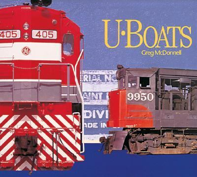U-Boats General Electric's Diesel Locomotives N/A 9781550461121 Front Cover