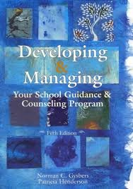 Developing and Managing Your School Guidance and Counseling Program  5th 2012 edition cover