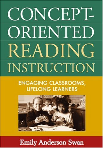 Concept-Oriented Reading Instruction Engaging Classrooms, Lifelong Learners  2003 edition cover