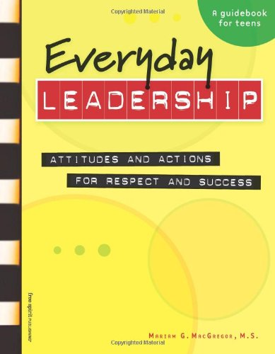 Everyday Leadership Attitudes and Actions for Respect and Success  2007 edition cover