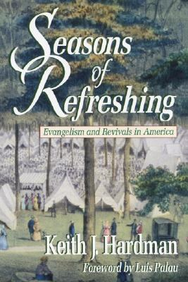Seasons of Refreshing Evangelism and Revivals in America N/A edition cover