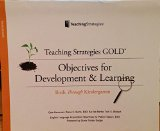 Teaching Strategies GOLD : Objectives for Development and Learning: Birth Through Kindergarten  2010 edition cover
