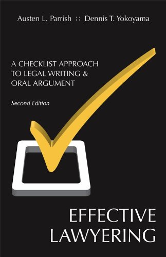 Effective Lawyering A Checklist Approach to Legal Writing and Oral Argument 2nd 2011 edition cover