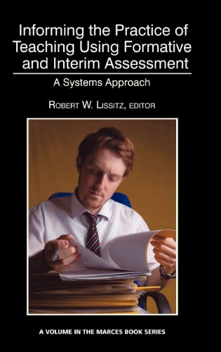 Informing the Practice of Teaching Using Formative and Interim Assessment: A Systems Approach  2013 edition cover