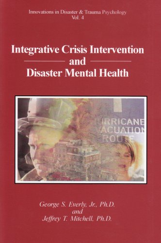 Integrative Crisis Intervention and Disaster Mental Health  N/A edition cover