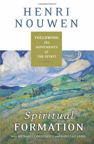Spiritual Formation Following the Movements of the Spirit  2010 edition cover