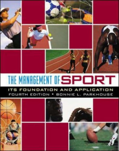 Management of Sport Its Foundation and Application 4th 2005 edition cover