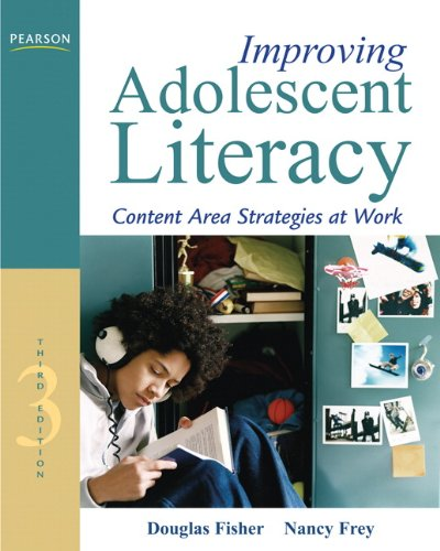 Improving Adolescent Literacy Content Area Strategies at Work 3rd 2012 (Revised) edition cover