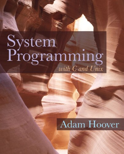System Programming with C and Unix   2010 edition cover