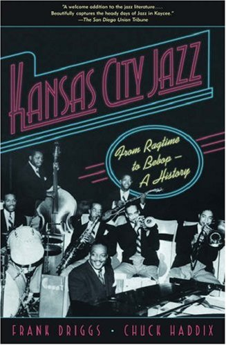 Kansas City Jazz From Ragtime to Bebop--A History  2006 edition cover