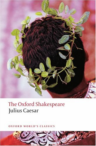 Oxford Shakespeare Julius Caesar  2008 edition cover