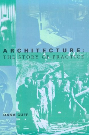 Architecture The Story of Practice  1992 (Reprint) edition cover