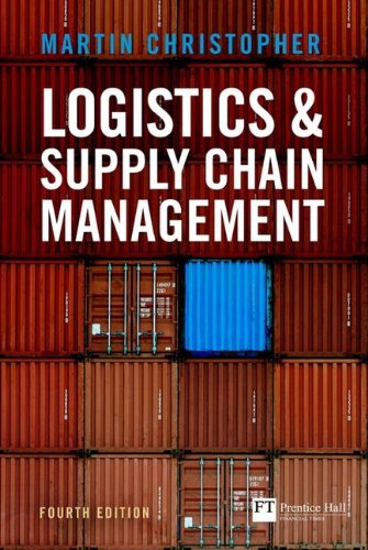 Logistics and Supply Chain Management  4th 2011 edition cover