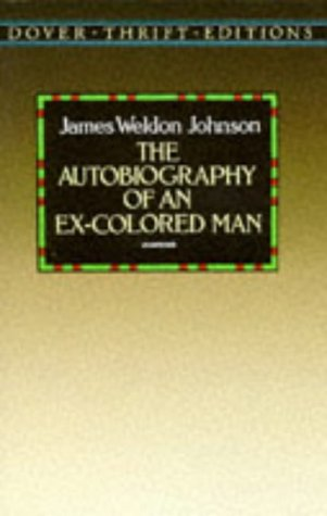 Autobiography of an Ex-Colored Man   1995 (Unabridged) 9780486285122 Front Cover
