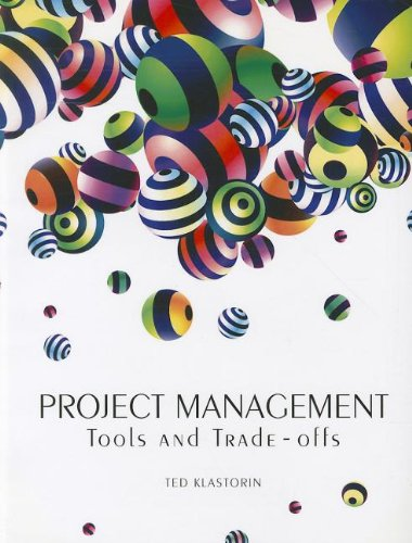 Project Management Tools and Trade-Offs  2011 edition cover