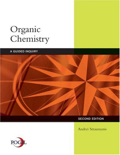 Organic Chemistry A Guided Inquiry 2nd 2009 9780618974122 Front Cover