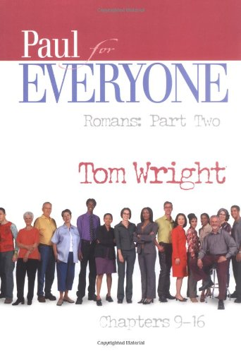 Paul for Everyone - Romans, Chapters 9-16   2004 edition cover