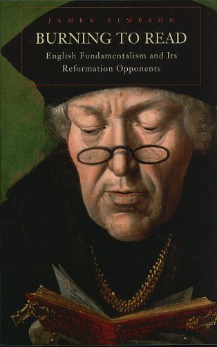 Burning to Read English Fundamentalism and Its Reformation Opponents  2007 edition cover