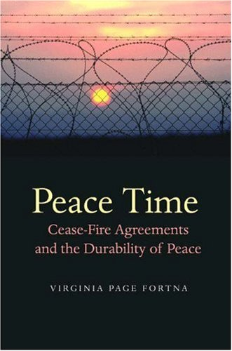 Peace Time Cease-Fire Agreements and the Durability of Peace  2004 9780691115122 Front Cover