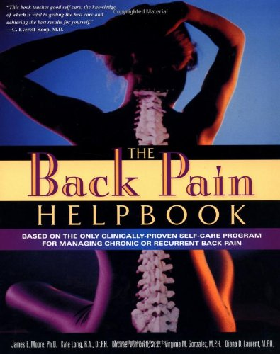 Back Pain Helpbook Based on the Only Clinically-Proven Self-Care Program for Managing Chronic or Recurrent Back Pain  1999 9780738201122 Front Cover