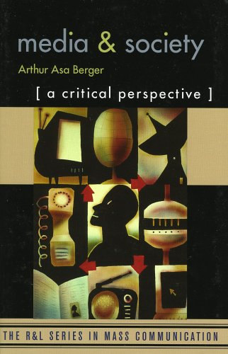 Media and Society A Critical Perspective  2003 9780742525122 Front Cover