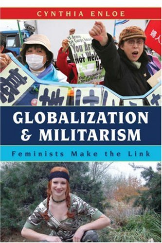 Globalization and Militarism Feminists Make the Link  2007 edition cover
