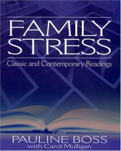 Family Stress Classic and Contemporary Readings  2002 edition cover