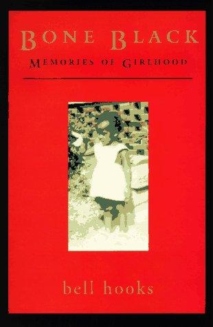 Bone Black Memories of Girlhood Revised edition cover