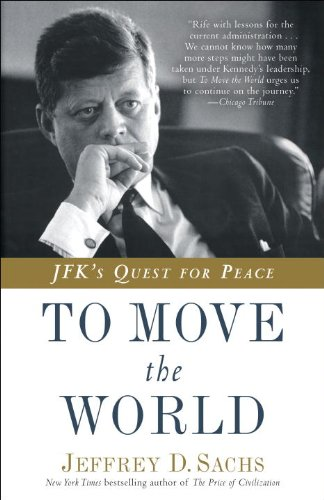 To Move the World JFK's Quest for Peace  2013 edition cover