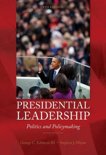 Presidential Leadership Politics and Policy Making 9th 2014 edition cover
