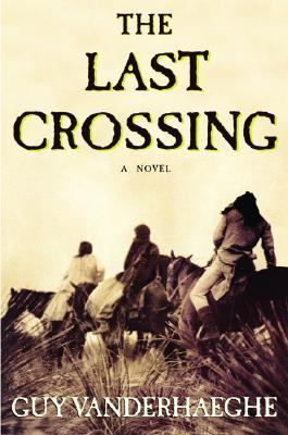 Last Crossing   2004 9780871139122 Front Cover