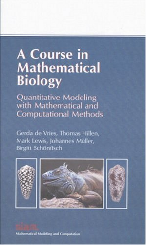 Course in Mathematical Biology : A Quantitative Modeling with Mathematical and Computational Methods  2006 edition cover