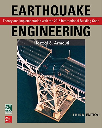 Earthquake Engineering Theory and Implementation with the 2015 International Building Code 3rd 2016 9781259587122 Front Cover