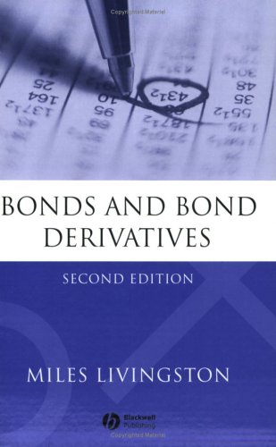 Bonds and Bond Derivatives  2nd 2005 (Revised) edition cover