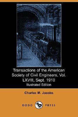 Transactions of the American Society of Civil Engineers, Sept. 1910  N/A 9781406518122 Front Cover