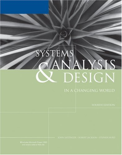 Systems Analysis and Design in a Changing World  4th 2007 9781418836122 Front Cover