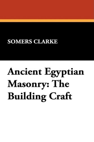 Ancient Egyptian Masonry : The Building Craft  2009 edition cover