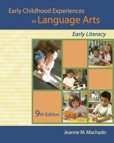 Early Childhood Experiences in Language Arts Early Literacy 9th 2010 edition cover
