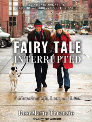 Fairy Tale Interrupted: A Memoir of Life, Love, and Loss, Library Edition  2012 edition cover
