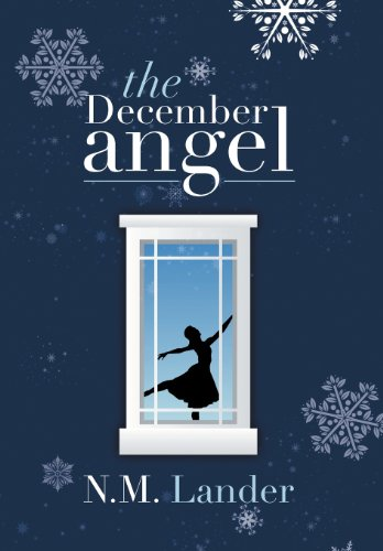 December Angel   2013 9781483694122 Front Cover