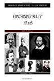 Concerning Bully Hayes  N/A 9781484121122 Front Cover