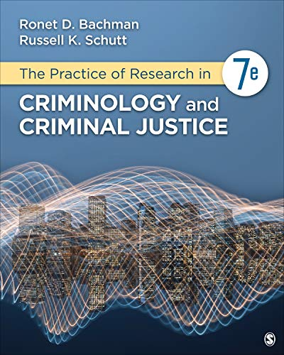 Practice of Research in Criminology and Criminal Justice  7th 2020 9781544339122 Front Cover
