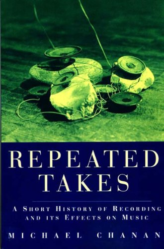 Repeated Takes A Short History of Recording and Its Effects on Music  1995 edition cover