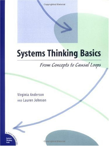 Systems Thinking Basics From Concepts to Causal Loops N/A 9781883823122 Front Cover