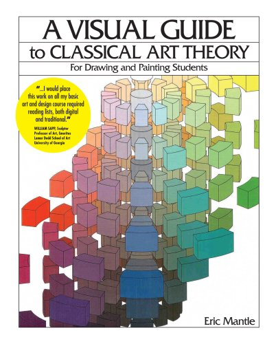 Visual Guide to Classical Art Theory for Drawing and Painting Students  N/A edition cover