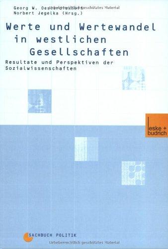 Werte Und Wertewandel in Westlichen Gesellschaften: Resultate Und Perspektiven Der Sozialwissenschaften  2001 edition cover