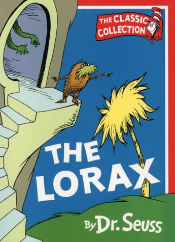 The Lorax (Dr.Seuss Classic Collection) N/A edition cover