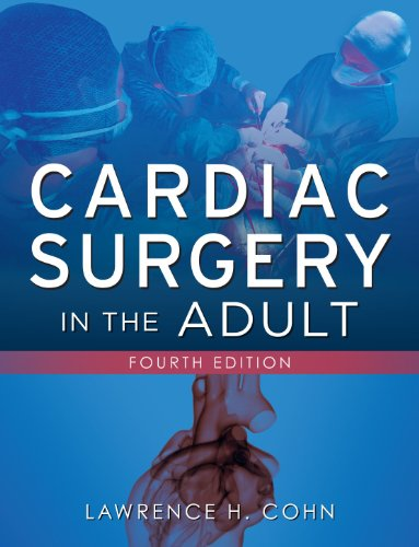 Cardiac Surgery in the Adult  4th 2012 edition cover