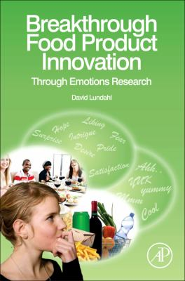 Breakthrough Food Product Innovation Through Emotions Research   2012 9780123877123 Front Cover